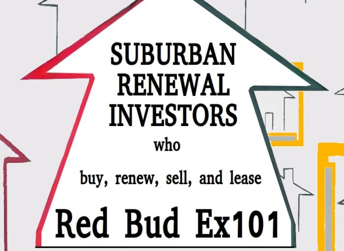 Red Bud EX101 LLC EXPERTS AT SUBURBAN RENEWAL