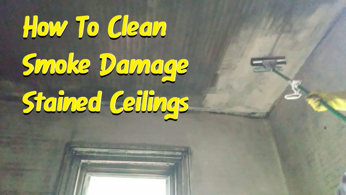 clean fie damaged ceilings